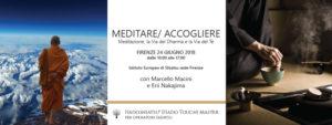Meditare Accogliere - Meditazione, la Via del Dharma e la Via del Tè @ Istituto Europeo di Shiatsu Firenze | Firenze | Toscana | Italia
